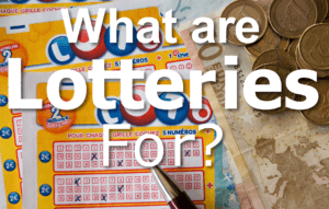 What is the Purpose of Lotteries