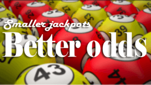 Lottery myths smaller jackpots better odds