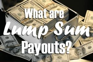 Lump sum payouts