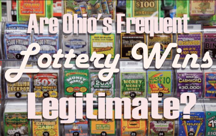 Ohio Lottery Frequent Winners Legitimate
