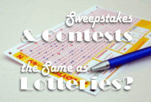 Are sweepstakes and contests the same as lotteries