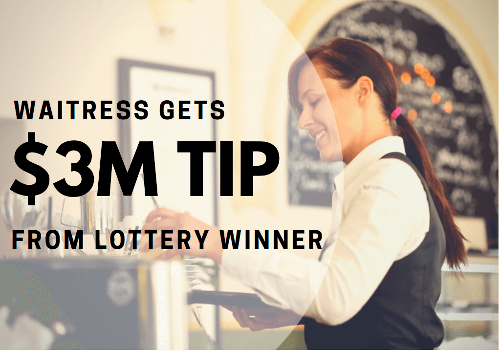 Featured image for Waitress Gets $3M Tip from Lottery Winner
